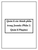 Quản lí các thành phần trong Joomla (Phần 2: Quản lí Plugins)