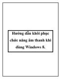 Hướng dẫn khôi phục chức năng âm thanh khi dùng Windows 8