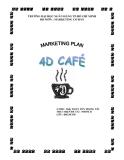 Tiểu luận:Dự án cà phê 4D