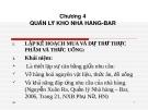 Bài giảng Điều hành hoạt động nhà hàng-Bar - Chương 4: Quản lý kho nhà hàng - Bar (ThS. Nguyễn Sơn Tùng)