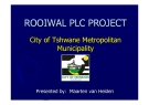 ROOIWAL PLC PROJECT