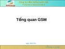 Bài giảng tổng quan GSM