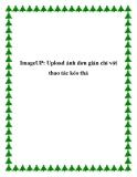 ImageUP: Upload ảnh đơn giản chỉ với thao tác kéo thả