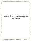 Tự động tắt Wi-Fi khi không dùng đến trên Android