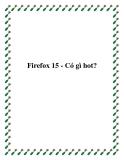 Firefox 15 - Có gì hot?