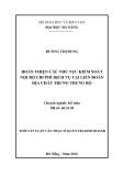 Luận văn: HOÀN THIỆN CÁC THỦ TỤC KIỂM SOÁT NỘI BỘ CHI PHÍ DỊCH VỤ TẠI LIÊN ĐOÀN ĐỊA CHẤT TRUNG TRUNG BỘ