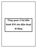 Tổng quan về hệ điều hành IOS cho điện thoại di động
