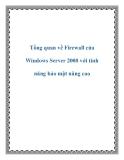 Tổng quan về Firewall của Windows Server 2008 với tính năng bảo mật nâng cao