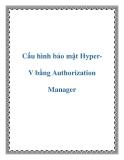Cấu hình bảo mật HyperV bằng Authorization Manager