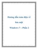 Các hướng dẫn toàn diện về bảo mật Windows 7 – Phần 2