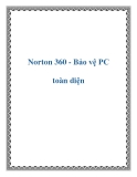 Norton 360 - Bảo vệ PC toàn diện