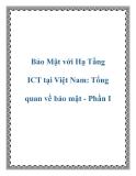 Bảo Mật với Hạ Tầng ICT tại Việt Nam: Tổng quan về bảo mật - Phần I