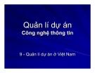 Quản lí dự án Công nghệ thông tin - Chương 9 Quản lí dự án ở Việt Nam