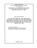 Luận văn:CÁC CHƯƠNG TRÌNH MỤC TIÊU TRỌNG ĐIỂM PHÁT TRIỂN XUẤT KHẨU VÀ CÁC GIẢI PHÁP NHẰM ĐẢM BẢO CÁC ĐIỀU KIỆN CHỦ YẾU CHO VIỆC THỰC HIỆN CHIẾN LƯỢC PHÁT TRIỂN XUẤT NHẬP KHẨU THỜI KỲ 2011 - 2020