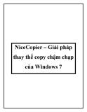 NiceCopier – Giải pháp thay thế copy chậm chạp của Windows 7