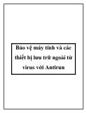 Bảo vệ máy tính và các thiết bị lưu trữ ngoài từ virus với Antirun
