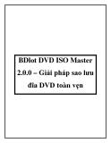 BDlot DVD ISO Master 2.0.0 – Giải pháp sao lưu đĩa DVD toàn vẹn