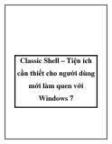 Classic Shell – Tiện ích cần thiết cho người dùng mới làm quen với Windows 7