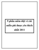 9 phần mềm diệt vi rút miễn phí được yêu thích nhất 2011