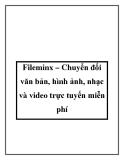 Fileminx – Chuyển đổi văn bản, hình ảnh, nhạc và video trực tuyến miễn phí