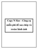 Copy N Size - Công cụ miễn phí để sao chép và resize hình ảnh