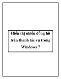 Hiển thị nhiều đồng hồ trên thanh tác vụ trong Windows 7
