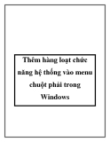 Thêm hàng loạt chức năng hệ thống vào menu chuột phải trong Windows