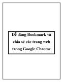 Dễ dàng Bookmark và chia sẻ các trang web trong Google Chrome