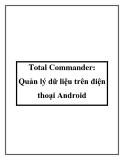Total Commander: Quản lý dữ liệu trên điện thoại Android