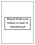Đồng bộ dữ liệu trong Outlook và Gmail với Outlook4Gmail