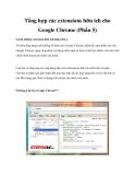 Tổng hợp các extensions hữu ích cho Google Chrome (Phần 5)