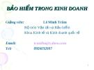Bài giảng: Bảo hiểm trong kinh doanh - Lê Minh Tâm
