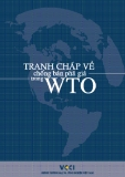 Ebook Tranh chấp về chống bán phá giá trong WTO - Phòng Thương mại và Công nghệ Việt Nam