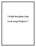 Vô hiệu hoá phím Caps Lock trong Windows 7