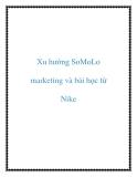 Xu hướng SoMoLo marketing và bài học từ Nike
