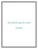 20 cách để tăng list email của bạn