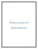 Hashtag trong Social Media Marketing