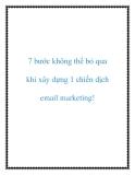 7 bước không thể bỏ qua khi xây dựng 1 chiến dịch email marketing!