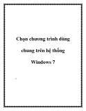 Chọn chương trình dùng chung trên hệ thống Windows 7