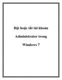 Bật hoặc tắt tài khoản Administrator trong Windows 7