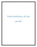 Email marketing, viết sao cho tốt?