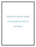 Marketing sáng tạo: quảng cáo trên giấy vệ sinh- tại sao không?