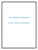 Xu hướng Distribution trong content marketing