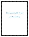 Thời gian tốt nhất để gửi email marketing