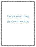 Những băn khoăn thường gặp về content marketing