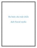 Ba bước cho một chiến dịch Social media