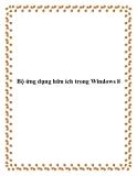 Bộ ứng dụng hữu ích trong Windows 8