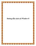 Hướng dẫn cách cài Window 8