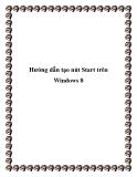 Hướng dẫn tạo nút Start trên Windows 8