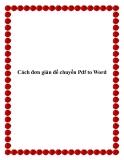 Cách đơn giản để chuyển Pdf to Word